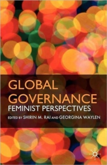 Global Governance : Feminist Perspectives, Paperback Book