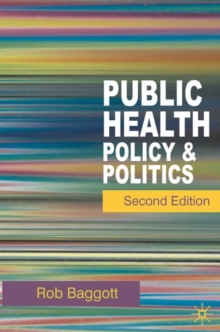 Public Health : Policy and Politics, Paperback / softback Book