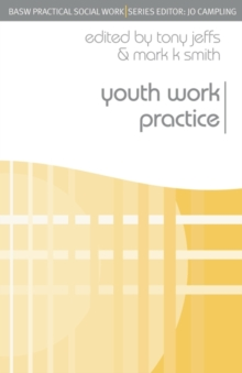 Youth Work Practice, Paperback Book