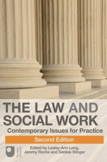 The Law and Social Work : Contemporary Issues for Practice, Paperback Book