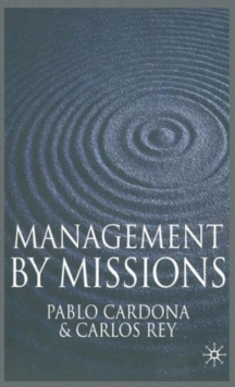 Management by Missions, Hardback Book