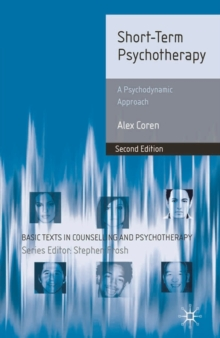 Short-Term Psychotherapy : A Psychodynamic Approach, Paperback / softback Book