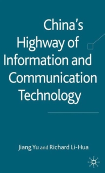 China's Highway of Information and Communication Technology, Hardback Book