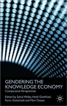 Gendering the Knowledge Economy : Comparative Perspectives, Paperback Book