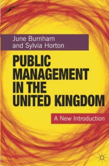 Public Management in the United Kingdom : A New Introduction, Paperback / softback Book