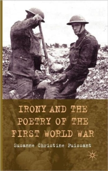 Irony and the Poetry of the First World War, Hardback Book