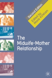 The Midwife-Mother Relationship, Paperback / softback Book