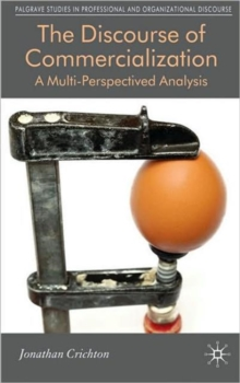 The Discourse of Commercialization : A Multi-Perspectived Analysis, Hardback Book