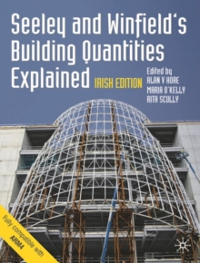 Seeley and Winfield's Building Quantities Explained: Irish Edition, Paperback / softback Book