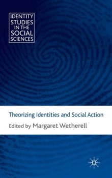 Theorizing Identities and Social Action, Hardback Book
