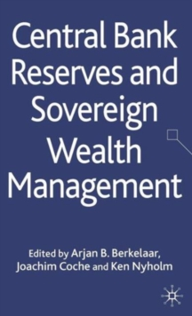 Central Bank Reserves and Sovereign Wealth Management, Hardback Book
