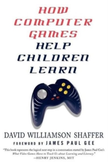 How Computer Games Help Children Learn, Paperback / softback Book