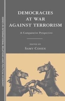Democracies at War Against Terrorism : A Comparative Perspective, Hardback Book