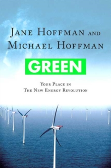 Green : Your Place in the New Energy Revolution, Paperback / softback Book