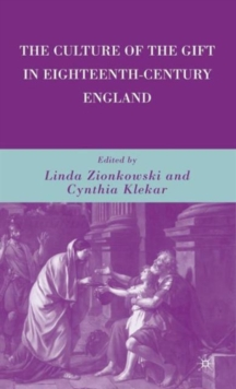 The Culture of the Gift in Eighteenth-Century England, Hardback Book