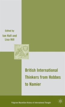 British International Thinkers from Hobbes to Namier, Hardback Book