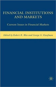 Financial Institutions and Markets : Current Issues in Financial Markets, Hardback Book