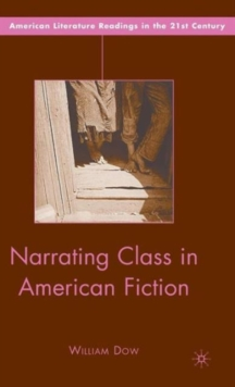 Narrating Class in American Fiction, Hardback Book