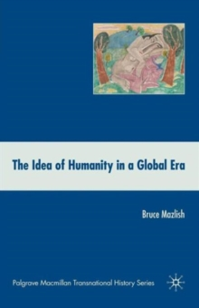 The Idea of Humanity in a Global Era, Paperback Book