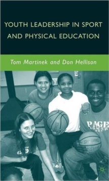 Youth Leadership in Sport and Physical Education, Hardback Book