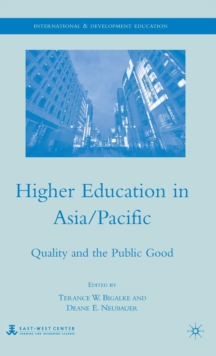 Higher Education in Asia/Pacific : Quality and the Public Good, Hardback Book