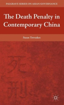 The Death Penalty in Contemporary China, Hardback Book