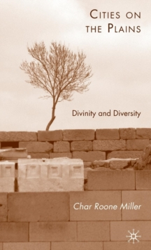 Cities on the Plains : Divinity and Diversity, Hardback Book