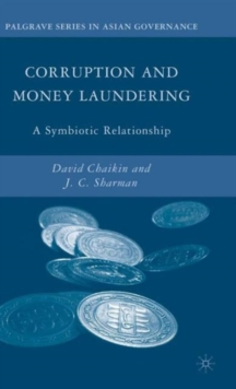 Corruption and Money Laundering : A Symbiotic Relationship, Hardback Book
