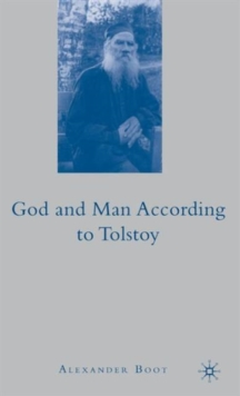 God and Man According To Tolstoy, Hardback Book