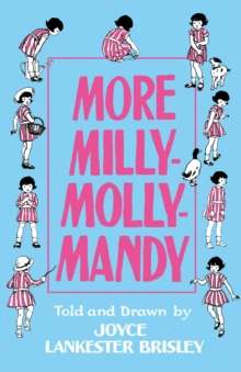 More Milly-Molly-Mandy, Hardback Book