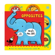 PULL AND PLAY Opposites, Board book Book