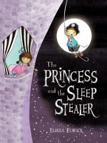 The Princess and the Sleep Stealer, Paperback Book