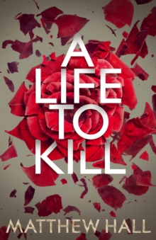 A Life to Kill, Hardback Book