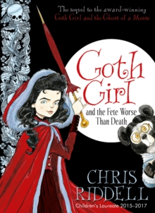 Goth Girl and the Fete Worse Than Death, Hardback Book