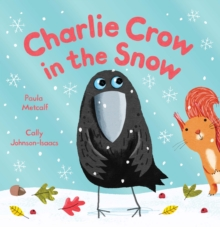 Charlie Crow in the Snow, Paperback Book
