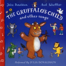 The Gruffalo's Child Song and Other Songs, CD-Audio Book