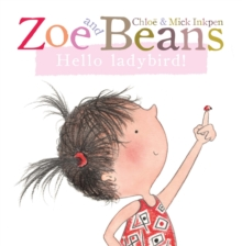 Zoe and Beans: Hello Ladybird!, Board book Book