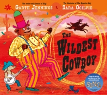 The Wildest Cowboy, Hardback Book