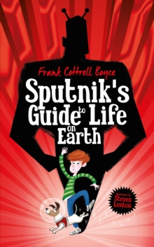 Sputnik's Guide to Life on Earth, Hardback Book