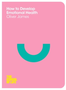 How to Develop Emotional Health, Paperback Book