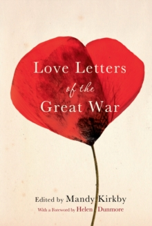 Love Letters of the Great War, Hardback Book