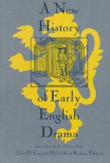 A New History of Early English Drama, Paperback / softback Book