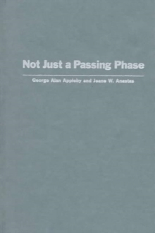 Not Just a Passing Phase : Social Work with Gay, Lesbian, and Bisexual People, Hardback Book