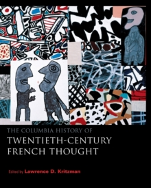 The Columbia History of Twentieth-Century French Thought, Paperback / softback Book