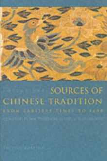 Sources of Chinese Tradition : Sources of Chinese Tradition Volume 1, Paperback Book