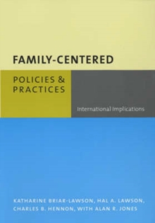 Family-Centered Policies and Practices : International Implications, Paperback / softback Book