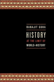 History at the Limit of World-History, Paperback / softback Book