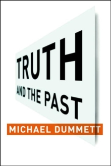 Truth and the Past, Paperback / softback Book