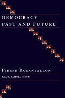 Democracy Past and Future, Paperback / softback Book
