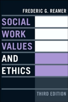 Social Work Values and Ethics, Paperback / softback Book